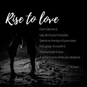 Rise to love – tiff loves words